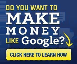 MakeMoneyLikeGoogle_300x250.jpg